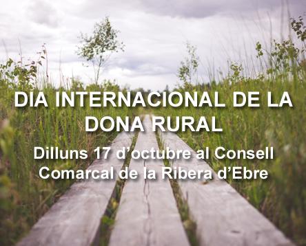 Imatge de la noticia La Ribera d'Ebre acull el 17 d'octubre l'acte ebrenc del Dia Internacional de la Dona Rural