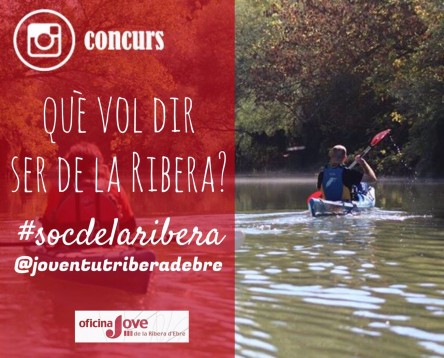 Imatge de la noticia @JoventutRiberadEbre organitza #socdelaribera, un nou concurs a instagram per als joves
