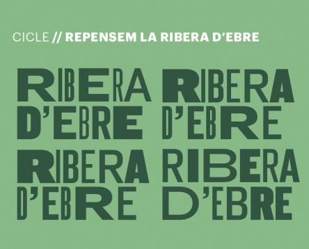 Imatge de la noticia 'Repensem la Ribera d'Ebre', unes jornades per abordar el futur de la comarca